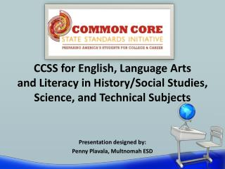 CCSS for English, Language  Arts