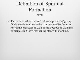 Definition of Spiritual Formation