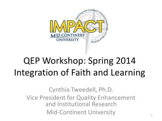 QEP Workshop: Spring 2014 Integration of Faith and Learning