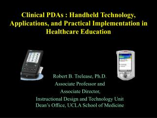 Clinical PDAs : Handheld Technology