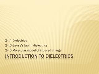 Introduction to Dielectrics