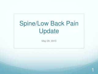 Spine/Low Back Pain  Update