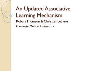 An Updated Associative Learning Mechanism