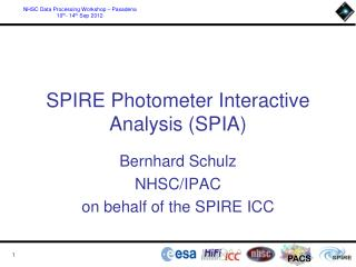 SPIRE Photometer Interactive Analysis (SPIA)