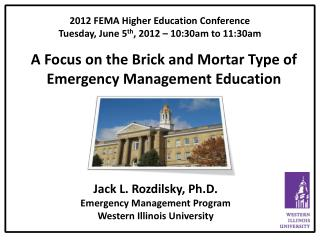 A Focus on the Brick and Mortar Type of Emergency Management Education