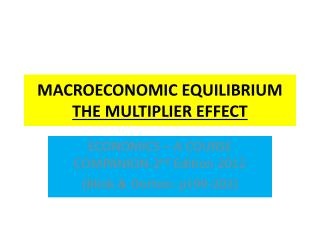 MACROECONOMIC EQUILIBRIUM THE MULTIPLIER EFFECT