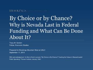 By Choice or by Chance?  Why is Nevada Last in Federal Funding and What Can Be Done About It?