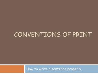 Conventions of Print