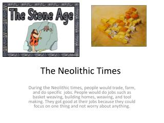The Neolithic Times