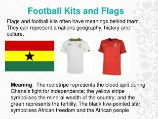 Football Kits and Flags