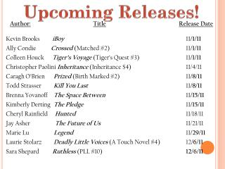 Upcoming Releases!