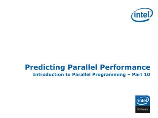 Predicting Parallel Performance