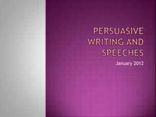 Persuasive Writing and Speeches