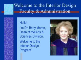 Welcome to the Interior Design Faculty & Administration