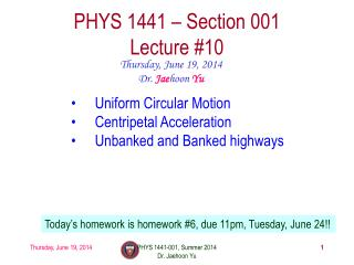 PHYS  1441  – Section 001 Lecture  #10