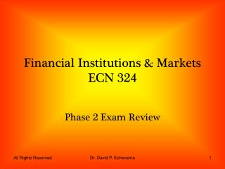 Financial Institutions & Markets ECN 324