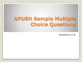 APUSH Sample Multiple Choice Questions