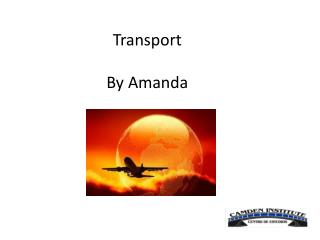Transport By  Amanda