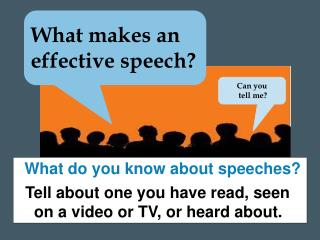 What makes  an effective  speech?