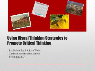 Using Visual Thinking Strategies to Promote Critical Thinking