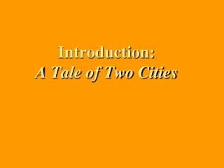 Introduction: A Tale of Two Cities