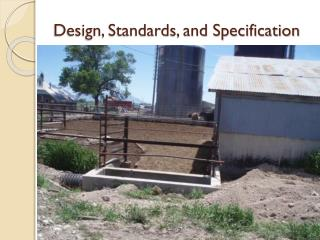 Design, Standards, and Specification