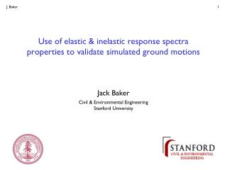 Use of elastic & inelastic response spectra properties to validate  simulated  ground motions