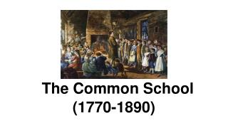 The Common School