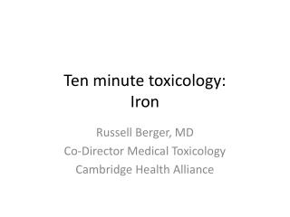 Ten minute toxicology: Iron