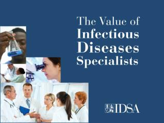 The Critical Value of Infectious Diseases Specialists