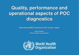 Quality, performance and operational aspects of POC diagnostics