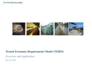 Transit Economic Requirements Model (TERM)