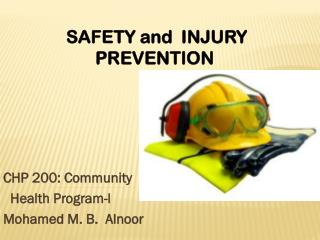 CHP 200: Community   Health Program-l Mohamed M. B.  Alnoor