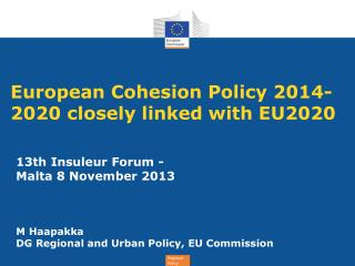 European Cohesion Policy 2014-2020 closely linked with EU2020