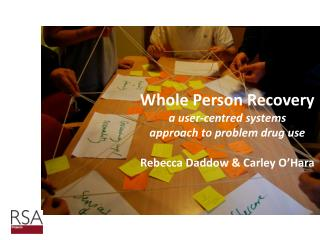 Whole Person Recovery  a user-centred systems  approach to problem drug use