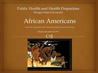 Public Health and Health Disparities Morgan State University