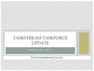 Taskstream taskforce update