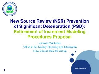 New Source Review (NSR) Prevention of Significant Deterioration (PSD): Refinement of Increment Modeling Procedures Propo