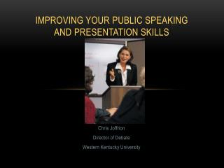 Improving your public speaking and presentation skills