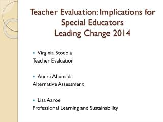 Teacher Evaluation: Implications for Special Educators Leading Change 2014