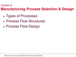 Chapter 6 Manufacturing Process Selection  Design