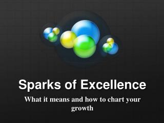 Sparks of Excellence