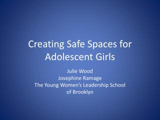 Creating Safe Spaces for Adolescent Girls