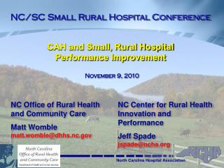 CAH and Small, Rural Hospital Performance Improvement