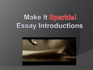 Make it    Essay Introductions