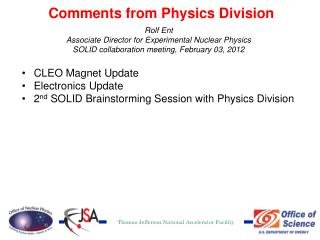 Comments from Physics Division