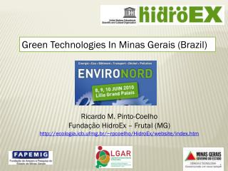 Green Technologies In Minas Gerais ( Brazil )
