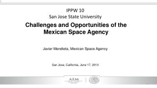 Challenges  and  Opportunities  of  the Mexican Space Agency