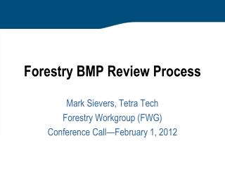 Forestry BMP  Review  Process