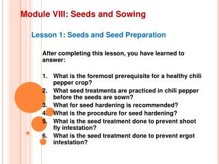 Module VIII: Seeds and  Sowing